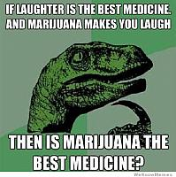 weed-makes-you-laugh-laughter-is-the-best-medicine