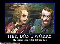 demotivational-posters-demotivating-posters-funny-posters-posters-beetle-juice-batman-joker-characters-career-movies-movie